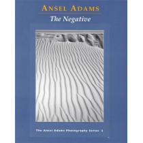 New Photo Series 2: Negative:: The Ansel Adams Photography Series 2 by Ansel Adams, 9780821221860
