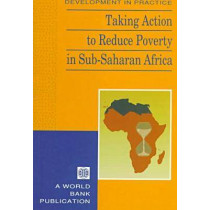 Taking Action to Reduce Poverty in Sub-Saharan Africa, 9780821336984