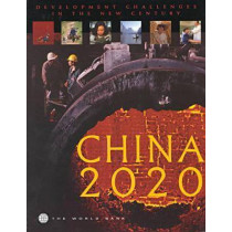 China 2020: Development Challenges in the New Century, 9780821340424