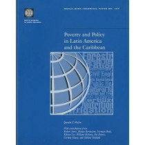 Poverty & Policy in Latin America & the Caribbe, 9780821347546
