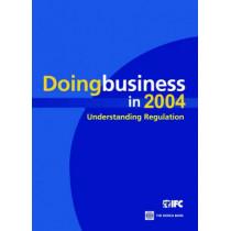 Doing Business in 2004: Understanding Regulation by World Bank, 9780821353417