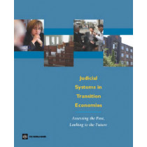 Judicial Systems in Transition Economies: Assessing the Past, Looking to the Future by James E. Anderson, 9780821361894