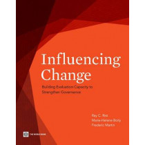 Influencing Change: Evaluation and Capacity Building by Ray C. Rist, 9780821384039