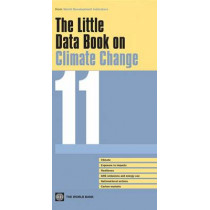 The Little Data Book on Climate Change 2011 by The World Bank, 9780821389591