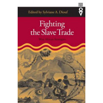 Fighting the Slave Trade: West African Strategies by Sylviane A. Diouf, 9780821415177