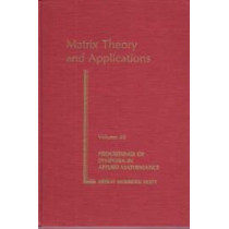 Matrix Theory And Applications, 9780821801543