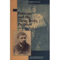 Poincare and the Three Body Problem by June Barrow-Green, 9780821803677