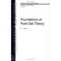 Foundations of Point Set Theory by R.L. Moore, 9780821810132
