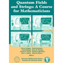 Quantum Fields and Strings, Volume 1: A Course for Mathematicians, 9780821820124