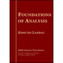 Foundations of Analysis by Edmund Landau, 9780821826935