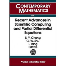 Recent Advances in Scientific Computing and Partial Differential Equations: International Conference on the Occasion of Stanley Osher's 60th Birthday, December 12-15, 2002, Hong Kong Baptist University, Hong Kong, 9780821831557