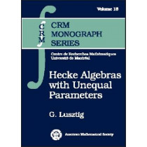 Hecke Algebras with Unequal Parameters, 9780821833568