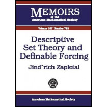 Descriptive Set Theory and Definable Forcing by Jindrich Zapletal, 9780821834503
