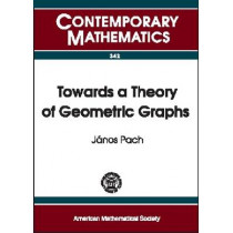 Towards a Theory of Geometric Graphs, 9780821834848