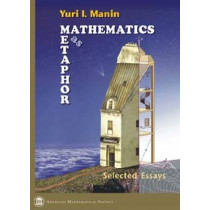 Mathematics as Metaphor: Selected Essays of Yuri I. Manin by Yuri I. Manin, 9780821843314