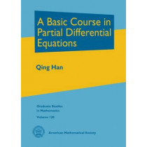 A Basic Course in Partial Differential Equations by Qing Han, 9780821852552