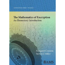 The Mathematics of Encryption: An Elementary Introduction by Margaret Cozzens, 9780821883211