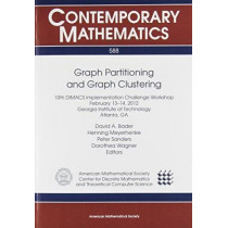 Graph Partitioning and Graph Clustering by David A. Bader, 9780821890387