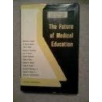 The Future of Medical Education by William G. Anlyan, 9780822302940