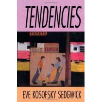 Tendencies by Eve Kosofsky Sedgwick, 9780822314219