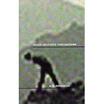 Gilles Deleuze's Time Machine by David Rodowick, 9780822319702