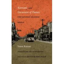Kannani and Document of Flames: Two Japanese Colonial Novels by Katsuei Yuasa, 9780822335177