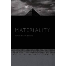 Materiality by Daniel Miller, 9780822335429
