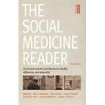 The Social Medicine Reader, Second Edition: Volume Two: Social and Cultural Contributions to Health, Difference, and Inequality by Ronald P. Strauss, 9780822335801