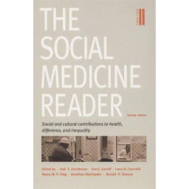 The Social Medicine Reader, Second Edition: Volume Two: Social and Cultural Contributions to Health, Difference, and Inequality by Ronald P. Strauss, 9780822335931