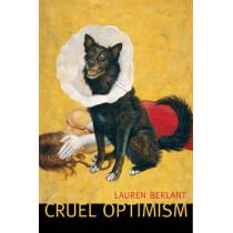 Cruel Optimism by Lauren Berlant, 9780822351115
