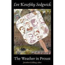 The Weather in Proust by Eve Kosofsky Sedgwick, 9780822351580