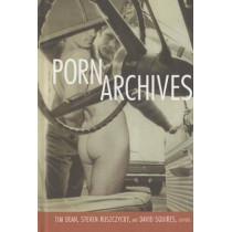 Porn Archives by Tim Dean, 9780822356714