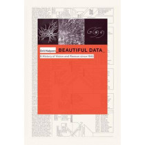 Beautiful Data: A History of Vision and Reason since 1945 by Orit Halpern, 9780822357445