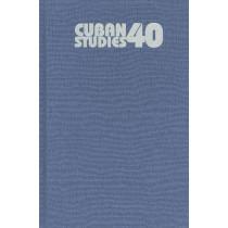 Cuban Studies v. 40, 9780822943853