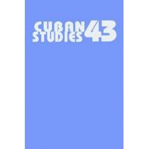 Cuban Studies 43 by Alejandro de la Fuente, 9780822944218