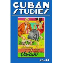 Cuban Studies 44 by Alejandro de la Fuente, 9780822944478