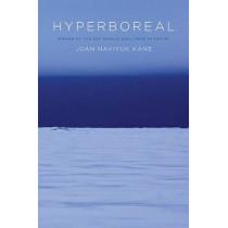 Hyperboreal by Joan Naviyuk Kane, 9780822962625