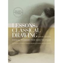 Lessons In Classical Drawing by Juliette Aristides, 9780823006595