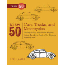 Draw 50 Cars, Trucks, and Motorcycles by Lee J. Ames, 9780823085767