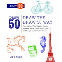 Draw The Draw 50 Way by Lee J. Ames, 9780823085804