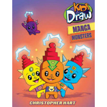 Kids Draw Manga Monsters by Christopher Hart, 9780823098408