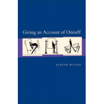 Giving an Account of Oneself by Judith P. Butler, 9780823225040
