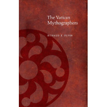 The Vatican Mythographers by Ronald Pepin, 9780823228928
