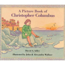Picture Book of Christopher Columbus by David A Adler, 9780823409495
