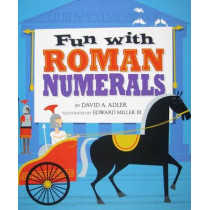 Fun with Roman Numerals [Hb] by David A Adler, 9780823422555