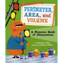 Perimeter, Area, and Volume by David A Adler, 9780823427635