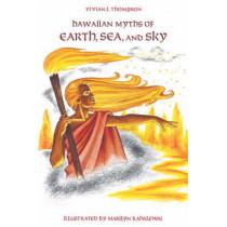 Hawaiian Myths of Earth, Sea and Sky by Vivian L. Thompson, 9780824811716