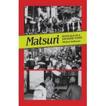 Matsuri: Festivals of a Japanese Town by Michael Ashkenazi, 9780824814212