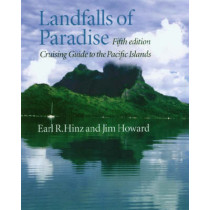 Landfalls of Paradise: Cruising Guide to the Pacific Islands by Earl R. Hinz, 9780824830373