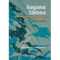 Gagana Samoa: A Samoan Language Coursebook by Galumalemana Afeleti L. Hunkin, 9780824831318